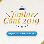 Adquira já o seu ingresso para o Jantar CONT 2019!