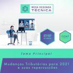 11ª Mesa Redonda Técnica – Mudanças Tributárias para 2021 e suas repercussões